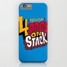 4 ARGS! iPhone 6s Slim Case