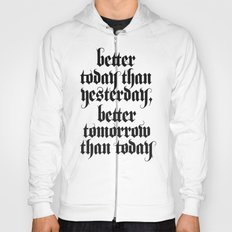 be better Hoody
