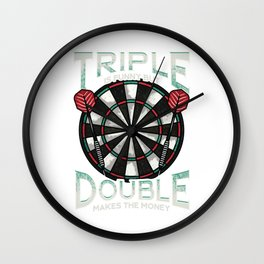 Triple Is Funny But Double Makes The Money Darts Wall Clock