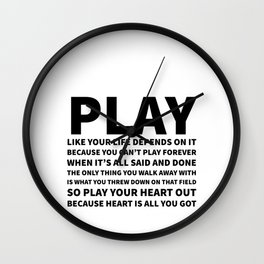 Heart Is All You Got Typography Wall Clock