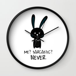 Sarcastic Bunny irony teenage fun gift Wall Clock