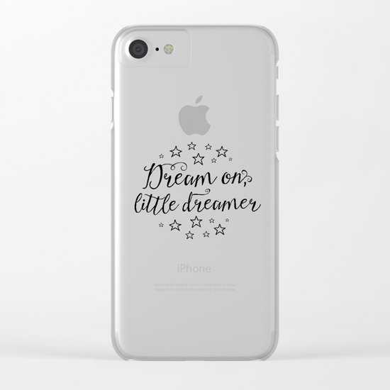 Dream on, little dreamer Clear iPhone Case
