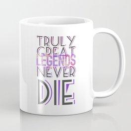 Truly Great Legends Coffee Mug