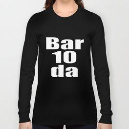 Bartender Bar 10 Da Bartender T-Shirts Long Sleeve T-shirt