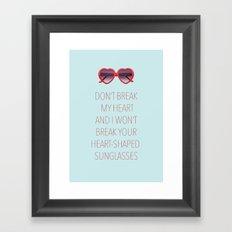 DON'T BREAK MY HEART Framed Art Print