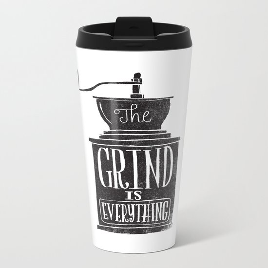 the daily grind Metal Travel Mug