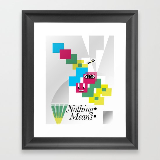 Nothing Means•0 Framed Art Print