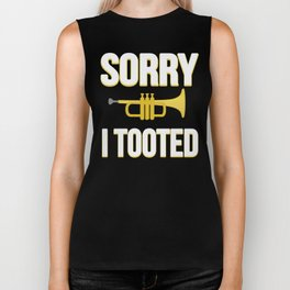 Sorry I Tooted Trumpet Player Biker Tank
