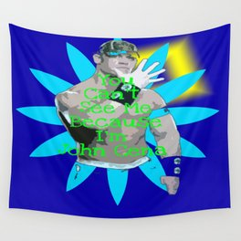 You can't see me.. JOHN CENA  Wall Tapestry