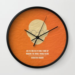"Mahatma Ghandi - ""An eye for an eye only ends up  making the whole world blind."" Wall Clock"