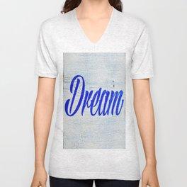 Rustic Dream Sign Unisex V-Neck
