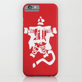 What if I Fall off the Roof? -The Santa Clause iPhone Case