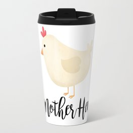 Mother Hen Travel Mug