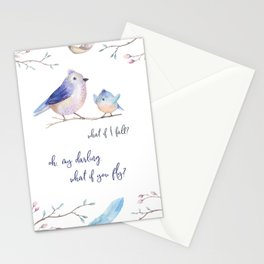 What if I fall? Oh my darling what if you fly? Stationery Cards