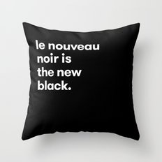 Le Nouveau Noir Throw Pillow