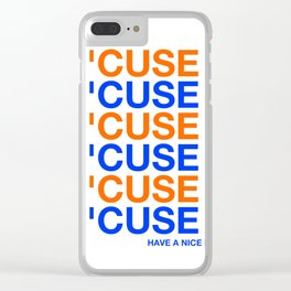'CUSE - SYRACUSE HAVE A NICE DAY PRINT Clear iPhone Case