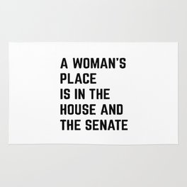 A Woman's Place Is In The House And Senate Rug