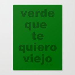 verde que te quiero Canvas Print