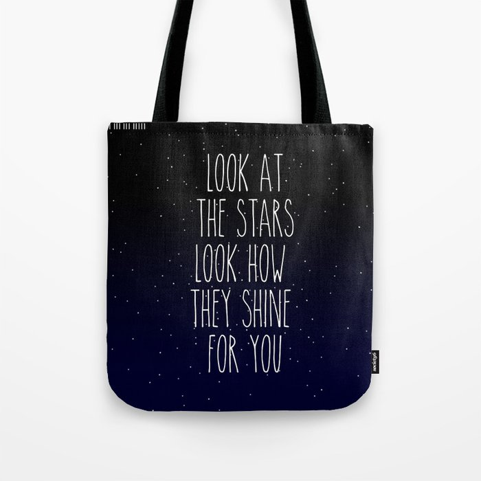 Look How They Shine For You Tote Bag