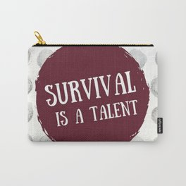 Survival is A Talent Carry-All Pouch