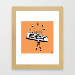 And Everything Worked Out Ok (sign) Framed Art Print