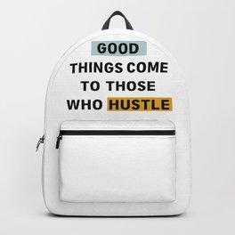 good hustle Backpack