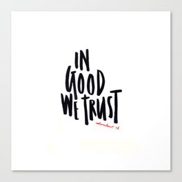 In Good We Trust Canvas Print