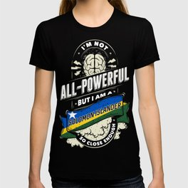I'm A Solomon Islander Proud Country All Powerful T-shirt