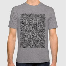 Keep Calm and Draw Mens Fitted Tee SMALL Tri-Grey