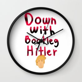 Down with the bootlegger Wall Clock