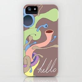 Hello. iPhone Case