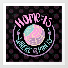 Home Is Where The Pan Is Art Print
