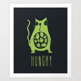 Hungry cat is hungry Art Print