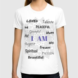 I AM... Positive Affirmation T-shirt