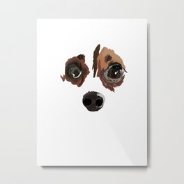 I love your little puppy face Metal Print
