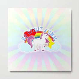 Unicorn is My Spirit Animal Metal Print