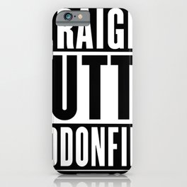 Straight Outta  Haddonfield iPhone Case