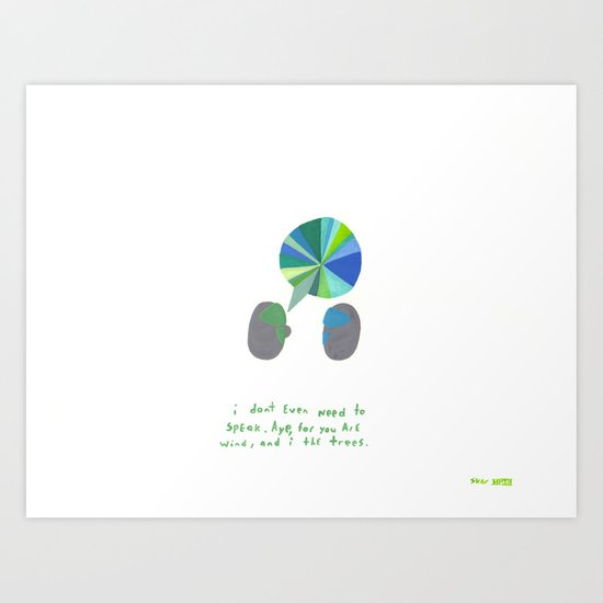 you are the wind, etc.  Art Print