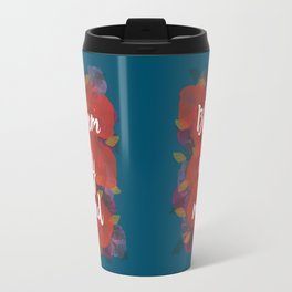 Bloom my mind I Travel Mug