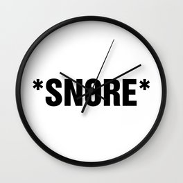 TXT SPK: *SNORE* Wall Clock