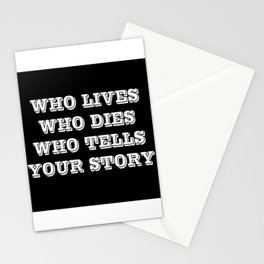 Who Lives Who Dies Stationery Cards