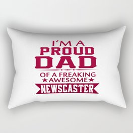 I'M A PROUD NEWSCASTER'S DAD Rectangular Pillow