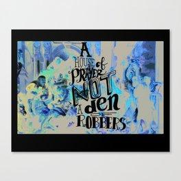 Den of Robbers - Jesus Holy Week Art Canvas Print