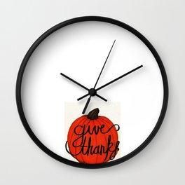 Pumpkin - Give Thanks Wall Clock