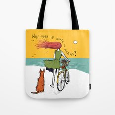 why rush if death is ahead? Tote Bag