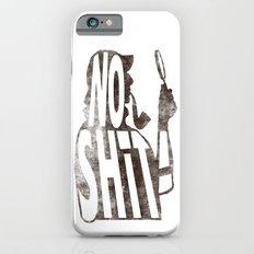 No shit Sherlock! Slim Case iPhone 6s