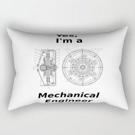 Yes, I'm a Mechanical Engineer Rectangular Pillow