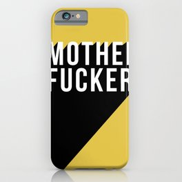 MOTHER FUCKER | Digital Art iPhone Case