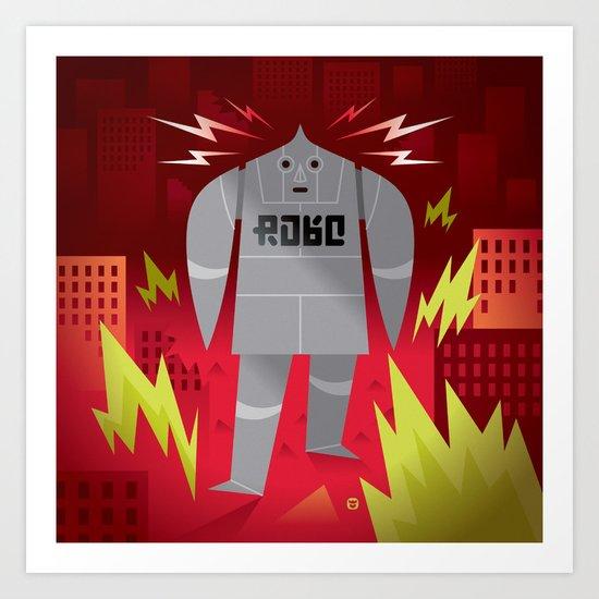 Robo! Destroy! Art Print