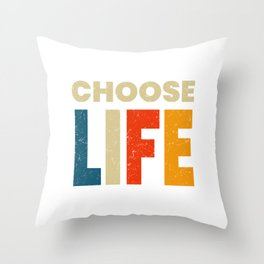 Profession Choose Life Wisely Apparel Health Awareness Pro-Life Faith Suicide Prevention T-shirt Throw Pillow